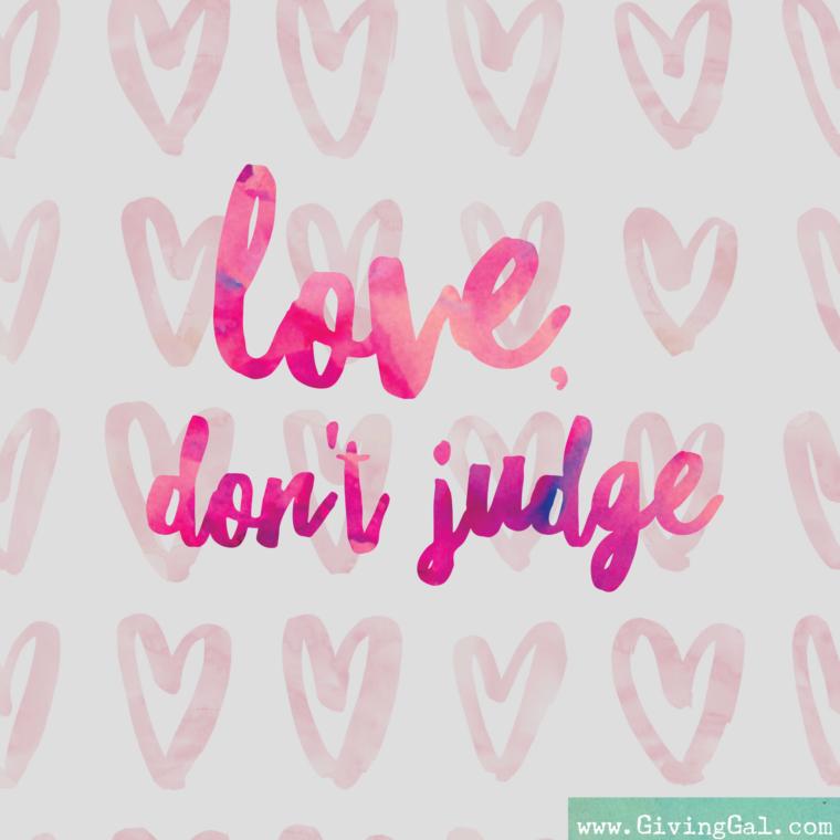 love, don't judge
