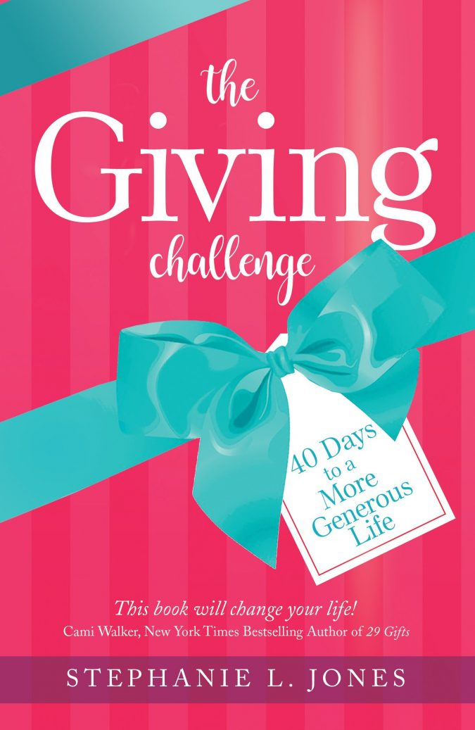 The Giving Challenge by Stephanie L. Jones